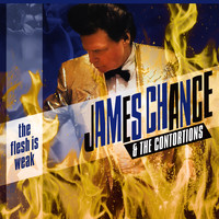 James Chance & the Contortions - The Flesh Is Weak (Explicit)