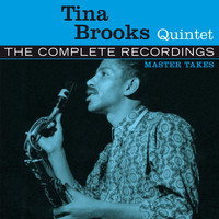 Tina Brooks - The Complete Tina Brooks Quintet Master Takes