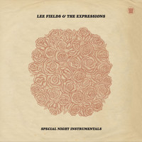 Lee Fields & The Expressions - Special Night (Instrumentals)