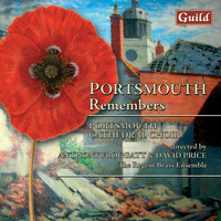 Portsmouth Cathedral Choir - Portsmouth Remembers - Choral Music