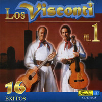 Los Visconti - 16 Exitos, Vol. 1