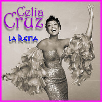 Celia Cruz - La reina [Remastered]