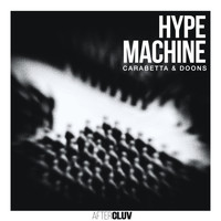 Carabetta & Doons - Hype Machine