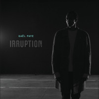 Gaël Faye - Irruption