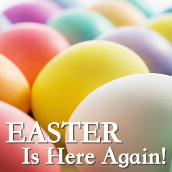 Various Artists - Easter Is Here Again!