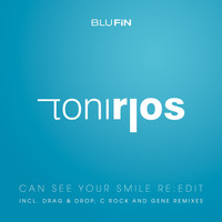 Toni Rios - Can See Your Smile