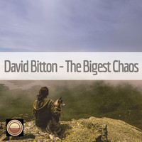 David Bitton - The Bigest Chaos