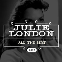 Julie London - All the Best