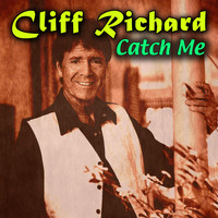 Cliff Richard - Catch Me