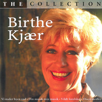 Birthe Kjaer - The Collection