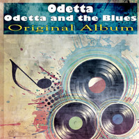 Odetta - Odetta and the Blues (Original Album)