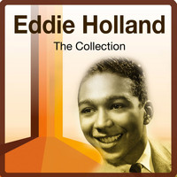 Eddie Holland - The Collection
