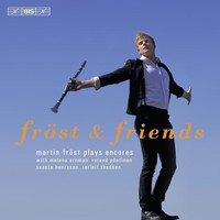 Martin Fröst - Frost and Friends