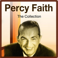 Percy Faith - The Collection
