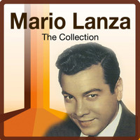 Mario Lanza - The Collection