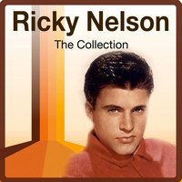 Ricky Nelson - The Collection