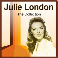 Julie London - The Collection