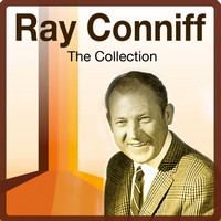 Ray Conniff - The Collection