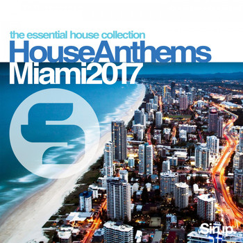 Various Artists - Sirup House Anthems Miami 2017