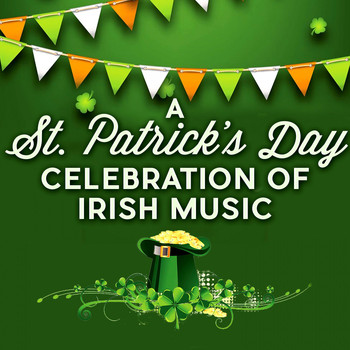 Various Artists - A St. Patrick's Day Celebration of Irish Music