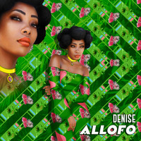 DENISE - Allofo
