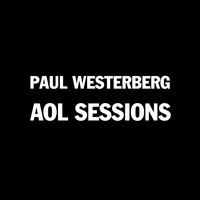 Paul Westerberg - Paul Westerberg AOL Sessions