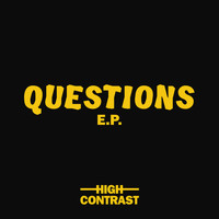 High Contrast - Questions EP