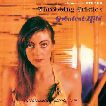 Throbbing Gristle - Throbbing Gristle's Greatest Hits (Remastered)