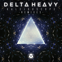 Delta Heavy - Kaleidoscope (Remixes)