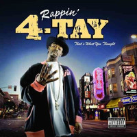 Rappin' 4-Tay - That's What You Thought (Explicit)