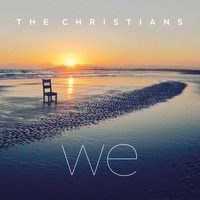 The Christians - We