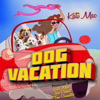 Kati Mac - Dog Vacation