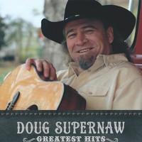 Doug Supernaw - Greatest Hits