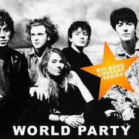 World Party - Big Bang Concert Series: World Party (Live)
