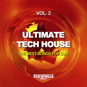 Various Artists - Ultimate Tech House, Vol. 2 (The Best Songs for Dj's)