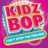 Kidz Bop Kids - Can't Stop The Feeling!