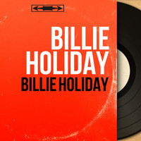 Billie Holiday - Billie Holiday (Mono Version)