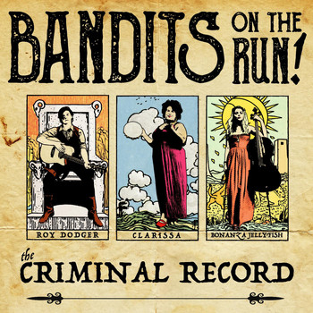 Bandits on the Run - The Criminal Record