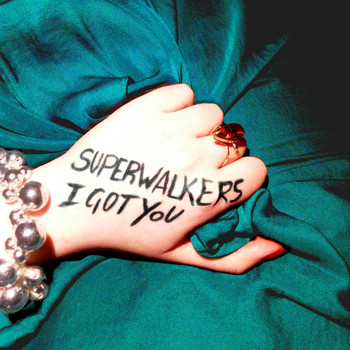 Superwalkers - I Got You