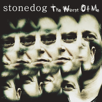 StoneDog - The Worst Of Me
