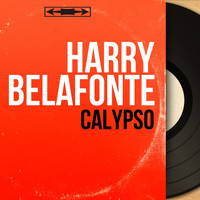 Harry Belafonte - Calypso (Mono Version)