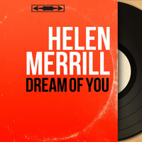 Helen Merrill - Dream of You (Mono Version)