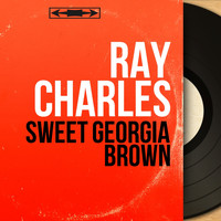 Ray Charles - Sweet Georgia Brown (Mono Version)
