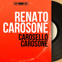 Renato Carosone - Carosello carosone (Arranged By Renato Carosone, Mono Version)