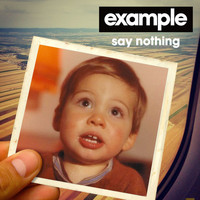 Example - Say Nothing (Burns Remix)