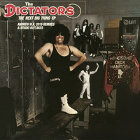 The Dictators - The Next Big Thing: Andrew W.K. Remixes - EP
