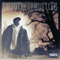 Smoothe Da Hustler - Once Upon A Time In America (Explicit)