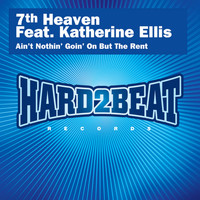 7th Heaven Feat. Katherine Ellis - Ain't Nothin' Goin' On But the Rent