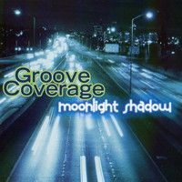 Groove Coverage - Moonlight Shadow