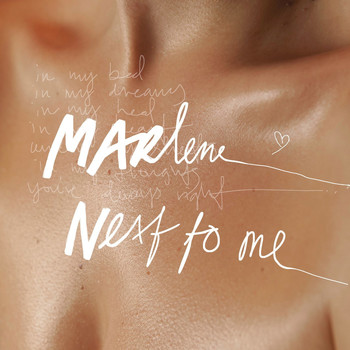 Marlene - Next To Me